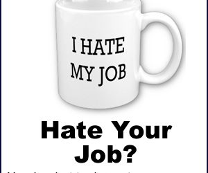 I Hate My Job But Can't Afford To Quit – Find Out How You Can