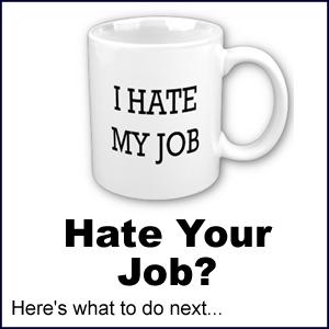 I hate my job   Hate your job?