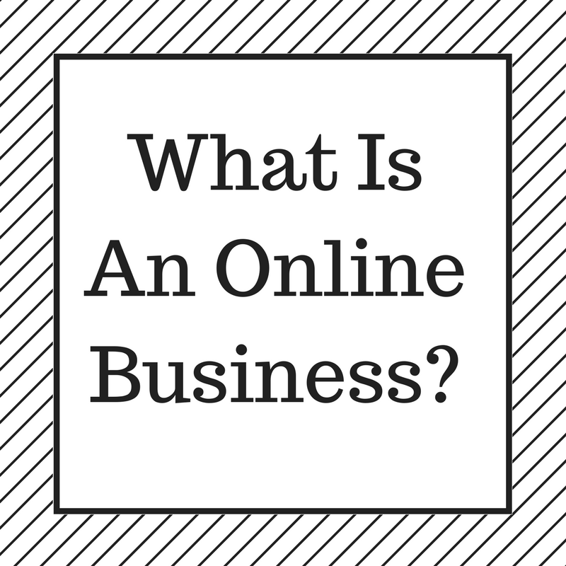 What Is An Online Business