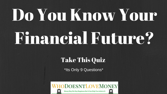 Do You Know Your Finacial Future? Take This Quiz