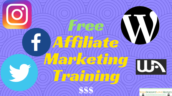 Free Affiliate Marketing Training | WhoDoesntLoveMoney.com