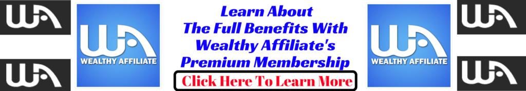 Wealthy Affiliate Premium Membership Info
