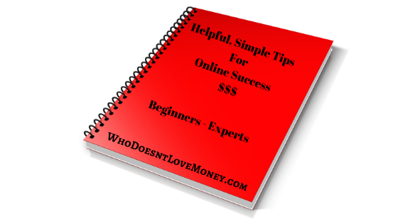 Successful Tips For Online Success | WhoDoesntLoveMoney.com